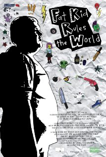 Fat Kid Rules The World (A Movie Review)