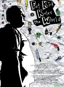 Fat Kid Rules The World (A MovieReview)