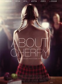About Cherry (A PopEntertainment.com MovieReview)