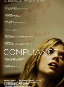 Compliance (A PopEntertainment.com Movie Review)