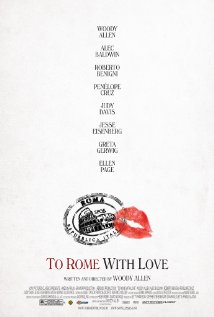 To Rome With Love (A PopEntertainment.com Movie Review)