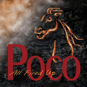 Poco - All Fired Up (Drifter Church) 2013