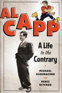 Al Capp – Exploring A Most ContraryLife