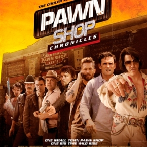 Pawn Shop Chronicles (A PopEntertainment.com MovieReview)