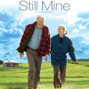 Still Mine (A PopEntertainment.com Movie Review)