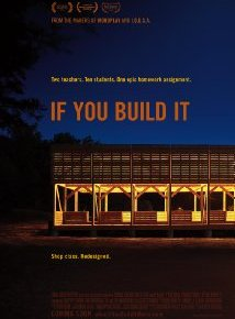 If You Build It (A PopEntertainment.com Movie Review)