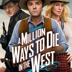 A Million Ways to Die in the West (A PopEntertainment.com MovieReview)