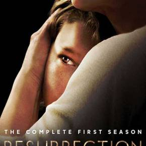 Resurrection – The Complete First Season (A PopEntertainment.com TV on DVD Review)