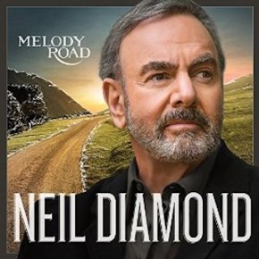 Neil Diamond – Melody Road (A PopEntertainment.com MusicReview)