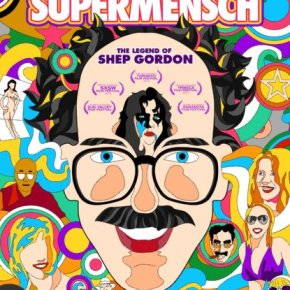 Supermensch: The Legend of Shep Gordon (A PopEntertainment.com Movie Review)