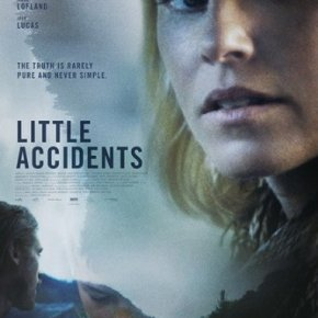 Little Accidents (A PopEntertainment.com Movie Review)