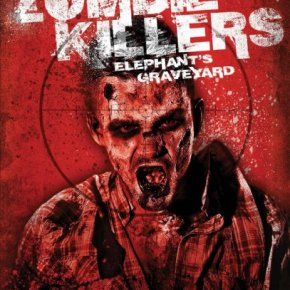 Zombie Killers – Elephant's Graveyard (A PopEntertainment.com Movie Review)