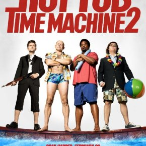 Hot Tub Time Machine 2 (A PopEntertainment.com Movie Review)
