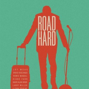 Road Hard (A PopEntertainment.com Movie Review)