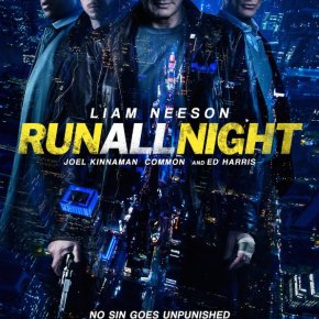 Run All Night (A PopEntertainment.com MovieReview)