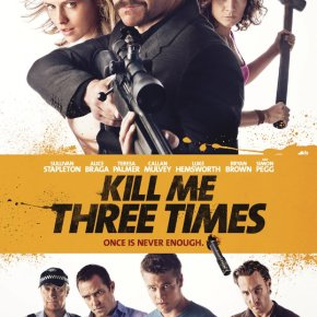 Kill Me Three Times (A PopEntertainment.com MovieReview)