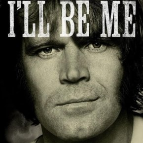 Glen Campbell – I'll Be Me (A PopEntertainment.com Movie Review)