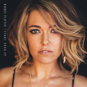 Rachel Platten – Fight Song EP (A PopEntertainment.com MusicReview)