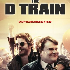 The D Train (A PopEntertainment.com Movie Review)