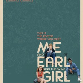 Me and Earl and the Dying Girl (A PopEntertainment.com Movie Review)