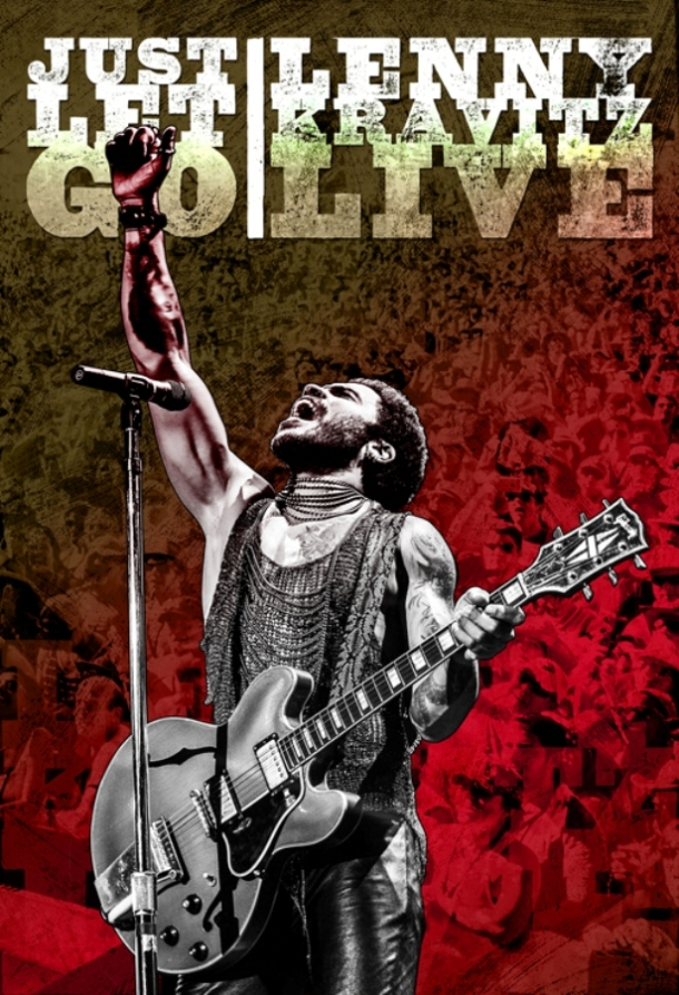 Just Let Go - Lenny Kravitz Live