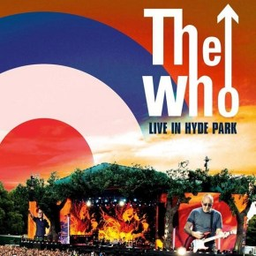 The Who: Live at Hyde Park (A PopEntertainment.com Music Video Review)