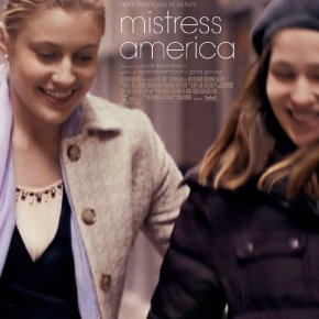 Mistress America (A PopEntertainment.com MovieReview)