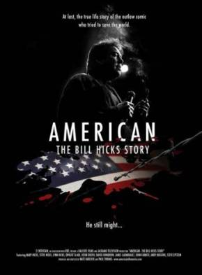 American: The Bill Hicks Story (A PopEntertainment.com Movie Review)