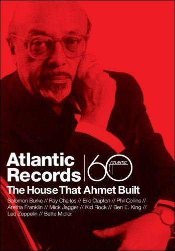 Atlantic Records - The House That Ahmet Built