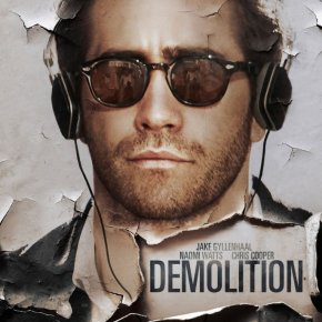Demolition (A PopEntertainment.com Movie Review)