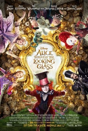Alice Through the Looking Glass (A PopEntertainment.com Movie Review)