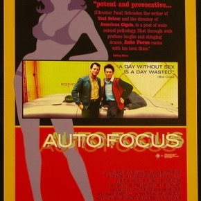 Auto Focus (A PopEntertainment.com Movie Review)