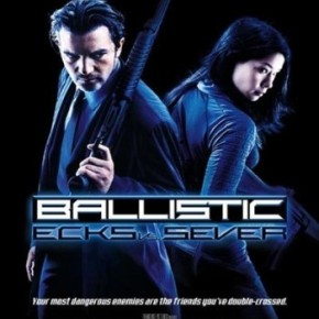 Ballistic: Ecks vs. Sever (A PopEntertainment.com Movie Review)