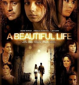 A Beautiful Life (A PopEntertainment.com MovieReview)