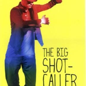 The Big Shot-Caller (A PopEntertainment.com MovieReview)