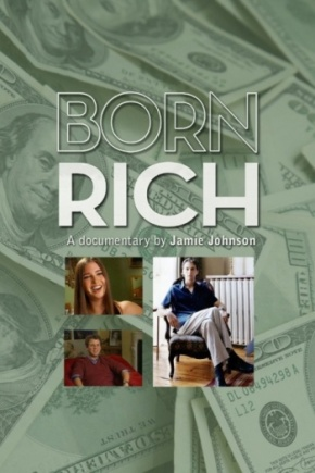 Born Rich (A PopEntertainment.com Movie Review)