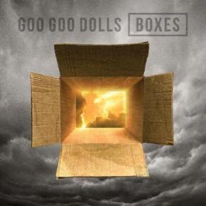 Goo Goo Dolls – Boxes (A PopEntertainment.com Music Review)