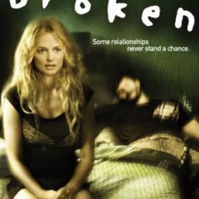 Broken (US) (A PopEntertainment.com Video Review)