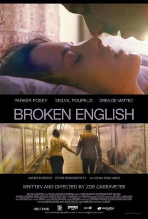 Broken English (A PopEntertainment.com MovieReview)