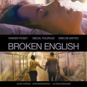 Broken English (A PopEntertainment.com Movie Review)