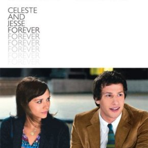Celeste and Jesse Forever (A PopEntertainment.com MovieReview)