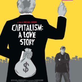Capitalism – A Love Story (A PopEntertainment.com Movie Review)