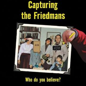 Capturing the Friedmans (A PopEntertainment.com Movie Review)