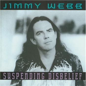 Jimmy Webb - Suspending Disbelief