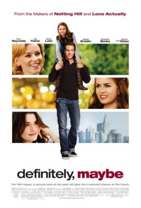 Definitely, Maybe (A PopEntertainment.com Movie Review)