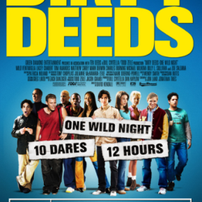 Dirty Deeds (A PopEntertainment.com Movie Review)