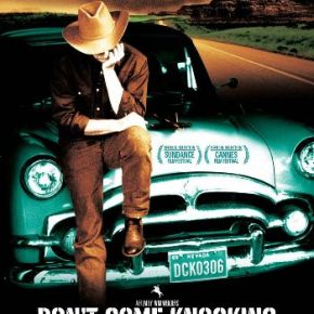 Don't Come Knocking (A PopEntertainment.com Movie Review)