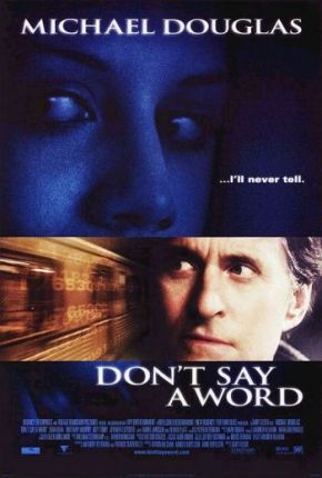 Don't Say a Word (A PopEntertainment.com Movie Review)