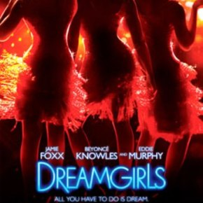 DreamGirls (A PopEntertainment.com Movie Review)