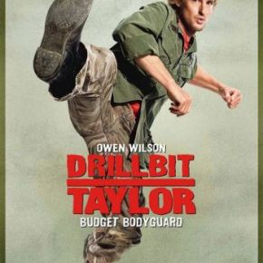 Drillbit Taylor (A PopEntertainment.com Movie Review)